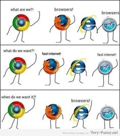 im laughing so hard this is genius. Poor internet explorer<<<< he IS the slow one Funny Shit, Funny Cute, Funny Jokes, Hilarious, Memes Humor, Funny Stuff, Tech Humor, Nerd Jokes, Funny Things