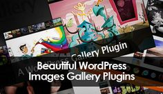 15 Best Gallery Plugins for WordPress Blog