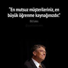 """""""En mutsuz müşterileriniz, en büyük öğrenme kaynağınızdır."""" Bill Gates #billgates #billgatessözleri #billgatessozleri #motivasyon #motivasyonsözleri #motivasyonsozleri #güzelsözler #guzelsozler #motivationalquotes #motivation"""