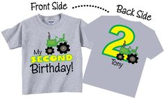 Birthday shirts for boys with a cute tractor is available in white, gray or blue. This is a front and back design with the wording My Second Birthday on the front and a big number 2 , tractor and childs name on the back. **Any Age can be used** Tractor Birthday, 1st Birthday Shirts, Third Birthday, 3rd Birthday Parties, Birthday Ideas, Thomas Birthday, Farm Birthday, Birthday Stuff, Birthday Photos