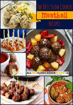 The Best Meatballs Recipes: 22 Easy Slow Cooker Meatballs Recipes + Bonus Recipes