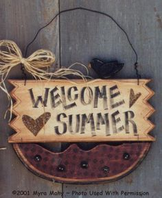 000105 (3) Welcome Summer Sign-Watermelon, Summer, Crow, wood kits, wood blanks, wood crafts, Myra Mahy, Country Faces, the woodshop in wv, ...
