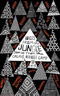 Voices from the Jungle: Stories from the Calais Refugee Camp; design by Gray318 (Pluto Press / April 2017)