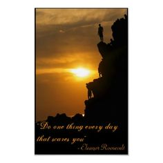 "Thought for the Day ""Do one thing every day that scares you.""- Eleanor Roosevelt"
