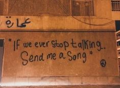 """ if we ever stop talking, send me a song "" – Zitate Pretty Words, Beautiful Words, Beautiful Pictures, Mood Quotes, Life Quotes, Sucess Quotes, Street Quotes, Stop Talking, Quote Aesthetic"