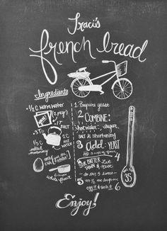 Traci's French Bread Recipe. [Chalkboard design by Rachel Doretti]
