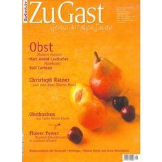 #Obst ist eine #Delikatesse - jetzt im #Magazin #ZUGAST #Heft 9 - Überall wo es gute #Zeitschriften gibt oder direkt hier sicher bequem und versandkostenfrei bestellen - Klick aufs Cover !
