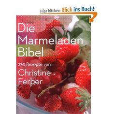 Christine Ferber, Marmeladen Bibel