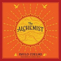 The Alchemist by Paulo Coelho Audiobook Review | Audiobook Jungle - Audiobook Reviews In All Genres