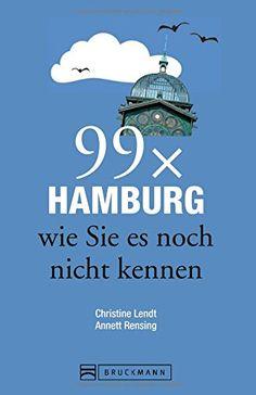 Hamburg Stadtführer: 99x Hamburg wie Sie es noch nicht kennen - weniger als 111 Orte, dafür der besondere Reiseführer mit Geheimtipps und Sehenswürdigkeiten. Ideal geeignet für junge Leute. von Christine Lendt http://www.amazon.de/dp/3765465348/ref=cm_sw_r_pi_dp_BgHuvb19EJN5S