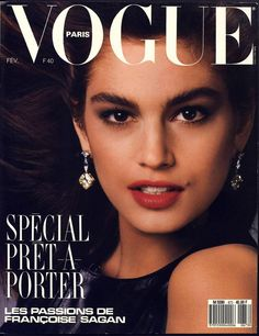 Cindy Crawford en couverture du Vogue Paris Février 1987 http://www.vogue.fr/thevoguelist/cindy-crawford/58