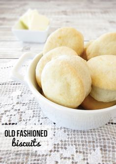 Old Fashioned Biscuits. There is just something better about doing things the old fashioned way