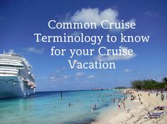 Are you heading out on your first cruise? Are you a cruise veteran? One thing we find on our cruises is there is a very specific set of cruise terms that are good to know before you embark on your cruise. Did you catch the cruise term I threw in there for fun?