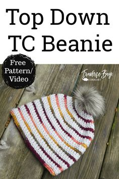 Top Down Crochet TC Beanie - free crochet beanie pattern plus video tutorial - Crochet Hats and Headbands - Hakeln Crochet Beanie Pattern, Mittens Pattern, Crochet Patterns, Hat Patterns, Crochet Baby Beanie, Booties Crochet, Cute Crochet, Crochet For Kids, Crochet Yarn