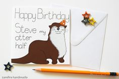 Funny Otter Birthday Card, Birthday card for a husband, wife £2.95