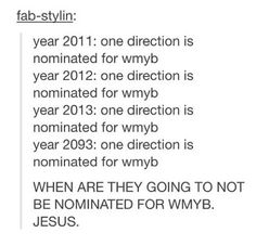 Like seriously! I mean I love WMYB, but the boys have other songs that are worthy of being nominated..