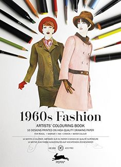 1960s Fashion ARTISTSCOLOURING BOOK By Pepin Van Roojen