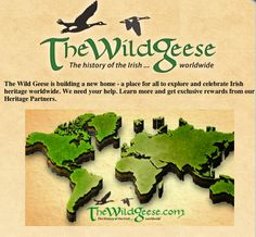 The Wild Geese is building a new home - a place for all to explore and celebrate Irish Heritage Worldwide.  We request your help.  Learn more and get exclusive rewards from our Heritage Partners.