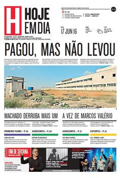 Capa do dia 17/06/2016 #HojeEmDia #Jornal #Notícias #News #Newspaper