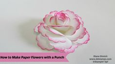 paper flower tutorial Using Stampin' Up!'s Blossom Punch to make a Paper Flower - DDStamps with Diane Dimich, Stampin' Up! Faux Flowers, Diy Flowers, Fabric Flowers, Wafer Paper Flowers, How To Make Paper Flowers, Fleurs Diy, Handmade Scrapbook, Flower Video, Paper Flower Tutorial