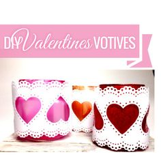 DIY Valentine's Day Votive Candle Holders using Martha Stewart Crafts Punches and Paints so easy and they're fun to make. Votive Candle Holders, Votive Candles, Martha Stewart Crafts, Craft Punches, Valentine's Day Diy, Valentines Diy, Live, Creative, Easy