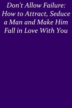 Even the individual woman's scent is part of the allure for the man falling head over heals. #relationship The Allure, Relationship Rules, Falling In Love, The Man, Attraction, Healing, Woman, How To Make, Women