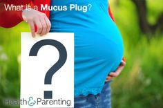 What is a Mucus Plug