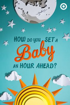 Daylight Savings might be tough on both you and your Baby. Turn back their internal clock with these simple tips: push back your daytime routine an hour later and try room-darkening curtains to help the Sandman along.