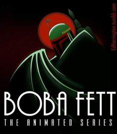 Boba Fett: The Animated Series