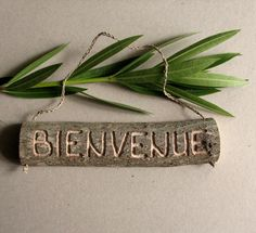 Bienvenue CARVED Rustic Organic Natural Salvaged Branch French Welcome Small Wooden Sign by Tanja Sova