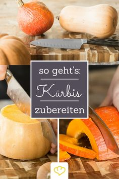 Kürbis richtig zubereiten – Darauf musst du achten The ultimate pumpkin guide! Here you will learn how to get the most out of the delicious fruit vegetables! Veggie Recipes, Baby Food Recipes, Indian Food Recipes, Healthy Recipes, Popular Indian Food, South Indian Food, Missi Roti, 7 Months Baby Food, How To Cook Squash