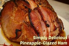 SIMPLY DELICIOUS PINEAPPLE-GLAZED HAM