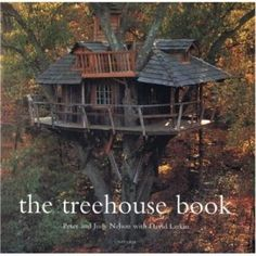 Books by Pete Nelson, the Treehouse Guy  Over the years he's written five books about treehouses. The most recent, New Treehouses of the World, was published in April 2009.