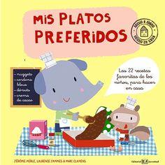 Mis platos preferidos, un libro de recetas pensado para los niños y para ser manipulado mientras se cocina. Encuadernado en espiral y con las hojas grandes, con unas ilustraciones geniales y unas recetas sencillas y buenísimas.