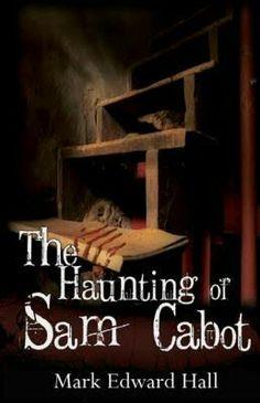 """""""The Haunting Of Sam Cabot""""  ***  Mark Edward Hall  (2009)"""