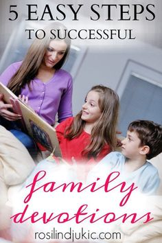 5 Easy Steps to Successful Family Devotions ⋆ A Little R & R