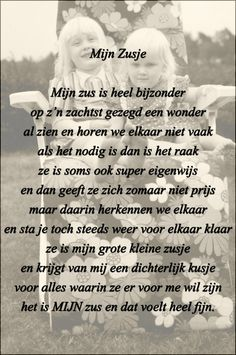 Dutch Quotes, My Sister, Proverbs, Coaching, Poems, Sisters, In This Moment, Thoughts, Love