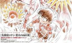 'Detective Conan: Sunflowers of Inferno' English Subtitled Anime Trailer Arrives   The Fandom Post