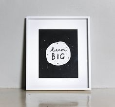 "Dream Big Print - 8x11"" Wordy Black and White Motivational Print"