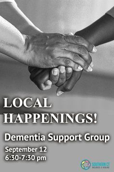 Local Happenings! Dementia Support Group, Meadow Mills Assisted Living Memory Care, 153 Leeder Hill Dr., Hamden, CT, Tuesday, September 12, 6:30 - 7:30 pm. This group provides information and support for family members, friends, and caregivers of people living with #Alzheimer's, #Dementia, or other forms of physical, sensory and cognitive impairment. #FREE and open to the public. Follow the link for more info and how to RSVP. #SCWH #SupportGroup