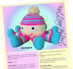 Knit this cute and adorable octopus with the help of this knitting pattern. Just putting a few feelers out here (like the pun?) to see if your little ones love this.He is an easy to knit pattern.Yarn : Double knittingNeedle Size : 3mm Single Point NeedlesMain Colours : Bright Pink, Turquoise and YellowToy Dimensions : approx 15 inches (38 cms) wide from foot to foot, or 9 ins (22 cms) from bottom to pom-pom.Skills used : Cast on, knit, purl, increase by knitting into the front and back of…