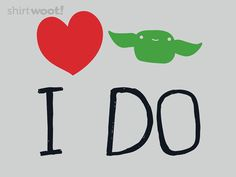 Love I Do - Shirt.Woot