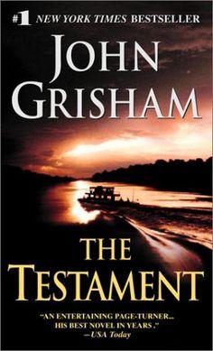 A rainforest trek to settle an inheritance   http://when-books-tell-a-story.blogspot.com/2008/07/review-testament-john-grisham.html