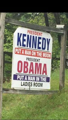 #kennedy put a #manonthemoon #obama put a #man in the #LadiesRoom #LetsGetWordy