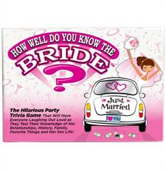 One of the most popular Bachelorette Party Games-- This How well do you know the Bride Game is just $7.99 at The House of Bachelorette!