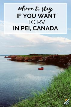 Are you on the hunt for PEI campgrounds that are the perfect location for you and your family? Get the inside scoop on what's available in Prince Edward Island, plus details on where we stayed. Prince Edward Island, Rv Travel, Canada Travel, Travel Destinations, Travel Tips, Pei Canada, Best Rv Parks, Rv Parks And Campgrounds, Canada National Parks