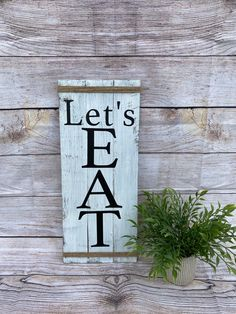 Let's eat vertical wood sign,farmhouse eat sign, kitchen eat sign, rustic eat sign, dining room wall decor by TRSDesignsCo on Etsy