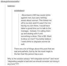 On degradation: | The 19 Realest Tumblr Posts About Misogyny