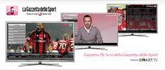 La Gazzetta della Sport ... tutto il rosa della vita sulla tua Smart TV Samsung con vetrya