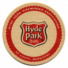 Sous Bock, Coaster Art, Bar Coasters, Beer 101, Beer Mats, St Louis Mo, Beer Signs, Hyde Park, Vintage Labels